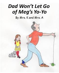 Dad won't let go of Meg's yo-yo.
