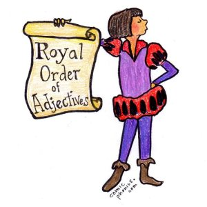 Royal Order of Adjectives Sign