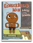 Laura Murray's The Gingerbread Man Loose in the School