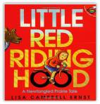 Lisa Campbell Ernst's Little Red Riding Hood; A New Fangled Prairie Tale