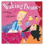 Leah Wilcox's Waking Beauty