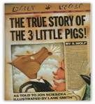 Jon Scieszka's The True Story of the 3 Little Pigs